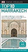 Guía Visual Top 10 Marrakech: La guía que descubre lo mejor de cada ciudad