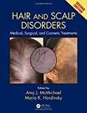#4: Hair and Scalp Disorders: Medical, Surgical, and Cosmetic Treatments, Second Edition