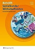 Betrifft Sozialkunde/Wirtschaftslehre - Ausgabe für Rheinland-Pfalz: für den Basislernbaustein: Arbeitsheft