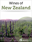 Wines of New Zealand (Guide to New Zealand Wine) (English Edition)