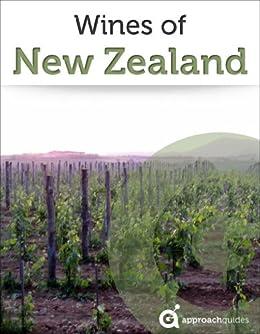 Wines of New Zealand (Guide to New Zealand Wine) by [Guides, Approach, Raezer, David, Raezer, Jennifer]