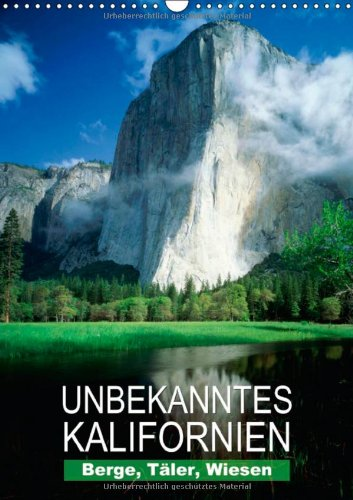 n - Unbekanntes Kalifornien (Wandkalender 2014 DIN A3 hoch): Landschaftsaufnahmen aus dem Golden State (Monatskalender, 14 Seiten) ()