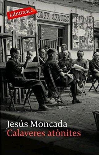 Calaveres atònites por Jesús Moncada Estruga