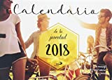 Calendario de la juventud 2018 (Calendarios y Agendas)