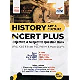 History, Art & Culture NCERT PLUS Objective & Subjective Question Bank for UPSC CSE & State PSC Prelim & Main Exams