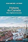 Histoire du Canada - Des orgines à nos jours