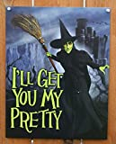 Wizard of Oz - Wicked Witch I'll Get You My Pretty Movie Tin Sign 13 x 16in by Poster Revolution