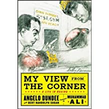 My View from the Corner: A Life in Boxing (NTC Self-Help)