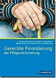 Gerechte Finanzierung der Pflegeversicherung