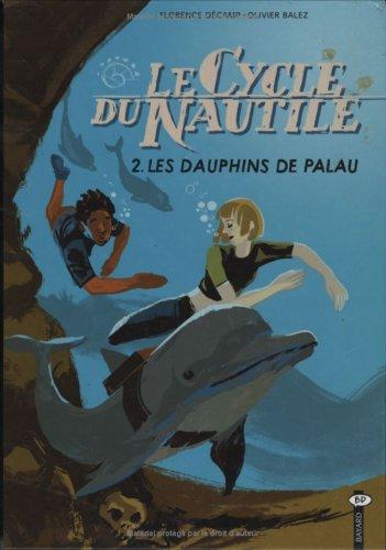 Le Cycle du Nautile, Tome 2 : Les dauphins de Palau