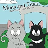 Mona and Titter, Best Friends for 9 Lives: The Adventure at The Zoo