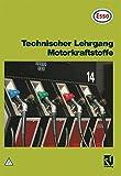 Technischer Lehrgang, Motorkraftstoffe
