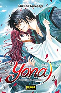 Yona, Princesa del Amanecer 2 par Mizuho Kusanagi