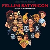 Fellini Satyricon / Fellini's Roma (OST)
