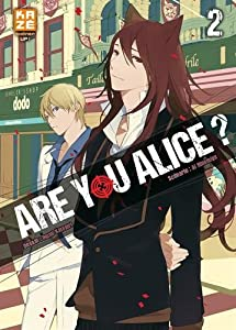 Are you Alice ? Edition simple Tome 2