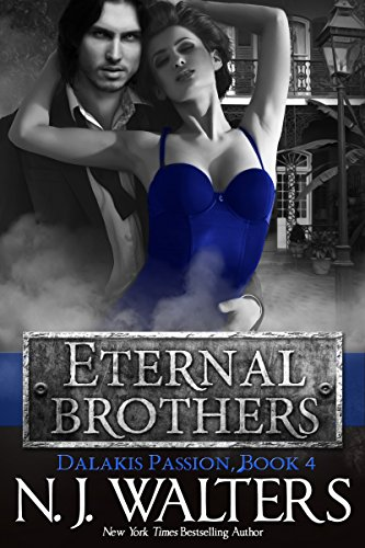 Eternal Brothers (Dalakis Passion Book 4)
