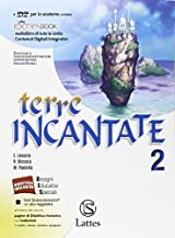 Terre incantate. Con Letteratura teatro. Con e-book. Con espansione online. Con DVD. Per la Scuola media: 2