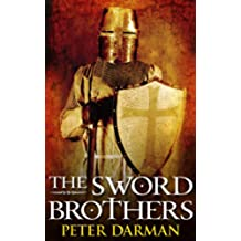 The Sword Brothers (Crusader Chronicles Book 1) (English Edition)