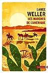 Les marches de l'Amérique par Weller