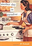 Anne Taintor Line: Another Day in Paradise (Tainted Ladies)