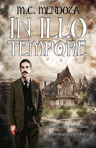 In Illo Tempore (Aventuras y desventuras del profesor Lippershey nº 2) por M.C. Mendoza