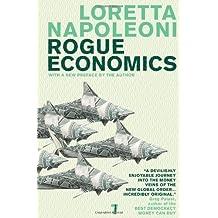 Rogue Economics by Loretta Napoleoni (2008-04-24)