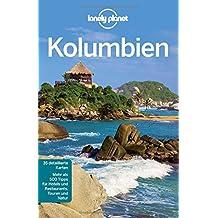 Lonely Planet Reiseführer Kolumbien (Lonely Planet Reiseführer Deutsch)