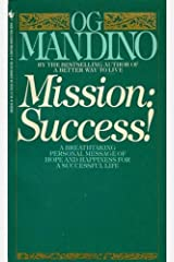 Mission: Success!: A Breathtaking Personal Message of Hope and Happiness for a Successful Life (English Edition) Format Kindle