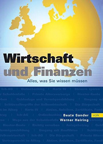 Wirtschaft und Finanzen. Alles, was Sie wissen müssen