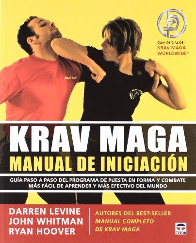 Krav Maga Manual de Iniciación por Darren Levine
