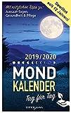 Mondkalender: 2019/2020 Tag für Tag