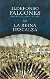 La reina descalza (Spanish Edition) by Ildefonso Falcones (2013-04-09) - Vintage Espanol - 09/04/2013