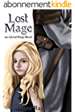 Lost Mage: An Advent Mage Novel (Advent Mage Cycle Book 6) (English Edition)