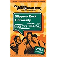 Slippery Rock University 2012 (English Edition)