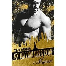 Millionaires Club: NY Millionaires Club -  Mason