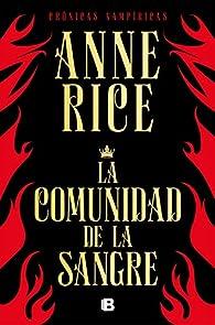 La comunidad de la sangre par Anne Rice