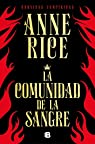 La comunidad de la sangre par Rice