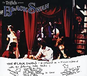 The Triffids Present... The Black Swan