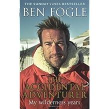 The Accidental Adventurer by Fogle, Ben (2012)