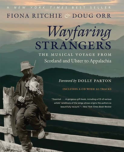 Wayfaring Strangers: The Musical Voyage from Scotland and Ulster to Appalachia by Fiona Ritchie (30-Sep-2014) Hardcover