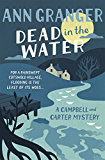 Dead In The Water: Campbell & Carter Mystery 4 (Campbell and Carter Mystery)