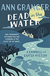 Dead In The Water (Campbell & Carter Mystery 4): A riveting English village mystery