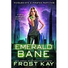 Emerald Bane (Mixologists and Pirates Book 2) (English Edition)