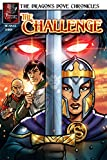 The Challenge Comic (The Dragon's Dove Chronicles) (English Edition)
