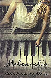 Melancolía par  Núria Fernández Bermejo