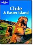 Chile and Easter Island (Lonely Planet Country Guides) by Carolyn McCarthy, Kevin Raub (2009) Paperback