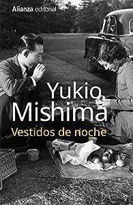 Vestidos de noche par Yukio Mishima