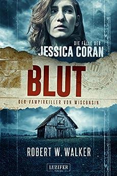 blut-der-vampirkiller-von-wisconsin-thriller-die-flle-der-jessica-coran-1