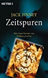 Zeitspuren: Mit einem Vorwort von Wolfgang Jeschke - Meisterwerke der Science Fiction