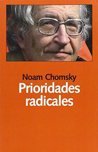 Prioridades Radicales (Libros Abiertos) de Noam Chom (19 nov 2013) Tapa blanda